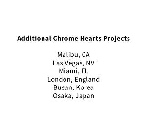 Chrome Hearts Additional Projects | MW Steele Group