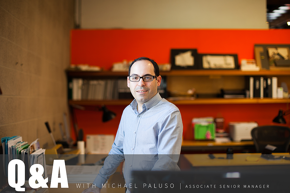 Q+A with Michael Paluso, Associate